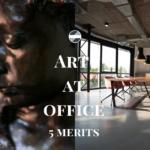 オフィスにアートを取り入れる5つの効果とは?